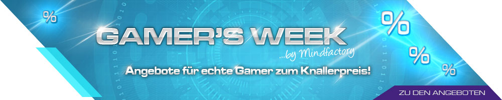 GAMER'S WEEK...BY MINDFACTORY