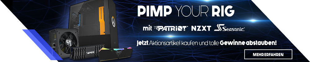 Pimp Your Rig! mit PATRIOT, NZXT und SEASONIC