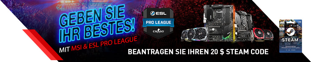 MSI und ESL PRO LEAGUE!