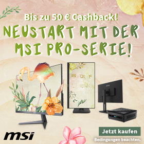 MSI PRO-Serie - Bis zu 50 ¤ Cashback!