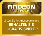 Radeon Gold-Prämie