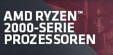 AMD Ryzen Prozessoren 2000 Serie
