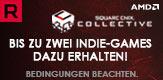 AMD - Bis zu zwei Indie Games dazu erhalten!