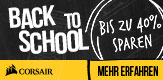 Corsair Back to School - Bis zu 40% sparen mit Code #BACKTOSCHOOL!