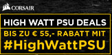 Corsair High Watt PSU Deals - Bis zu 55 Euro Rabatt erhalten mit #HighWattPSU!