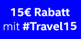 15 Euro Rabatt mit #Travel15