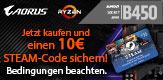 Ein B450 Aktions-Mainboard kaufen & einen 10€ STEAM-Code sichern!