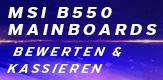 MSI B550 Bewerten Kassieren
