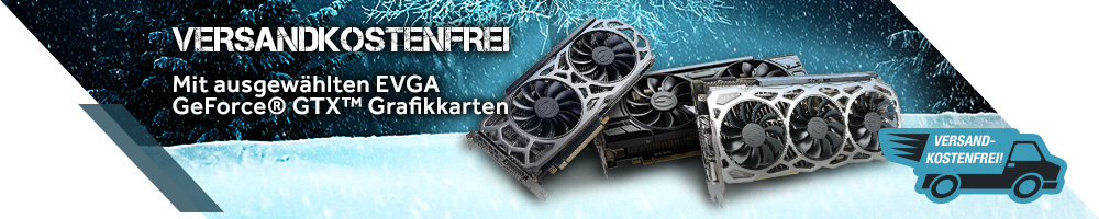EVGA GeForce® GTX™ Versandkostenfrei